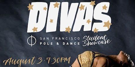 DIVAS - SF Pole & Dance Summer Student Showcase tickets