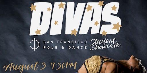DIVAS - SF Pole & Dance Summer Student Showcase