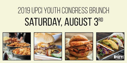 2019 UPCI Youth Congress Meal Solutions - SATURDAY, August 3, 2019