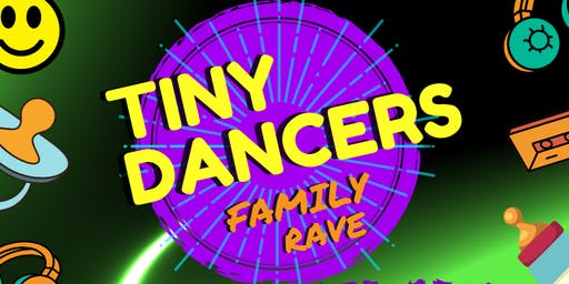 TINY DANCERS FAMILY RAVE - GUILDFORD - DANCE ANTHEMS DJ SET BY JOY ALARM (RESCHEDULED FROM JULY)