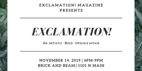 Exclamation! : An artistic • bold • upscale affair tickets