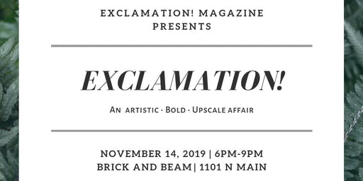 Exclamation! : An artistic • bold • upscale affair