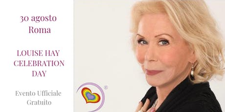 Louise Hay Celebration Day biglietti