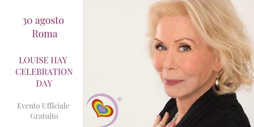 Louise Hay Celebration Day