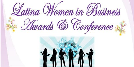 Latina Women in Business Awards & Conference tickets