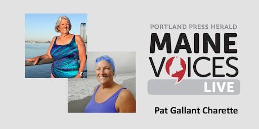 Maine Voices Live with Pat Gallant-Charette