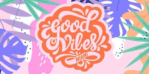 #GoodVibesMiami // Good Vibes Only @ 1306