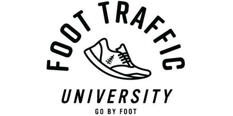 Foot Traffic University 2019, Session 2 tickets