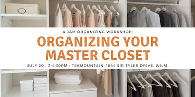 SOLD OUT!!! You Got This: Organizing Your Master Closet