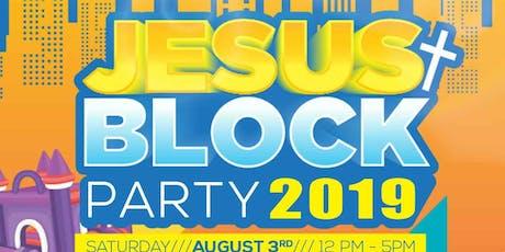 Jesus Block Party tickets