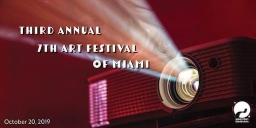Third Annual 7th Art Festival of Miami (Film)