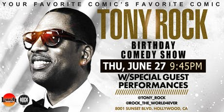 Tony Rock's Birthday Comedy show! tickets