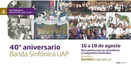 40 Aniversario - Banda UAP entradas