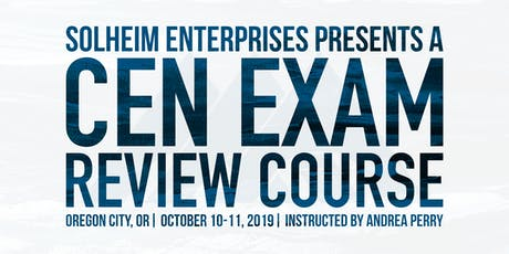 Solheim's CEN Exam Review Course - Oregon City, OR tickets