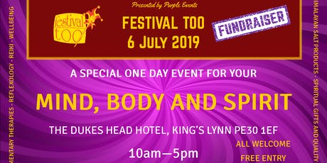 Festival Too Fundraiser; Mind, Body and Spirit Fair tickets