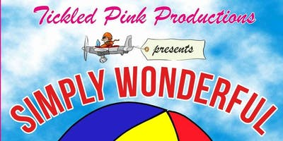 Tickled Pink Productions SIMPLY WONDERFUL SHOW