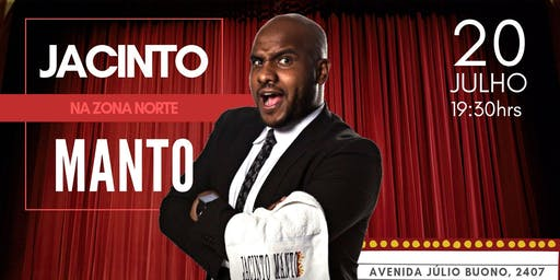 Jacinto Manto na Zona Norte/SP