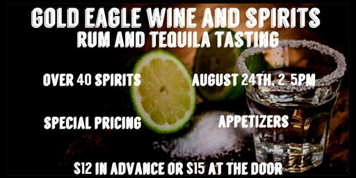 Gold Eagle Rum and Tequila Tasting