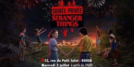 SOIREE STRANGER THINGS billets