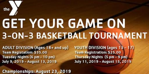 "YONKERS YMCA - ""GET YOUR GAME ON"" 3-ON-3 BASKETBALL (YOUTH) - TOURNAMENT"