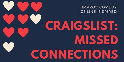 Craigslist: Missed Connections Comedy