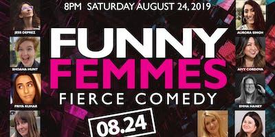 Funny Femmes: Fierce Comedy
