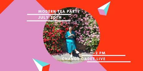Change Cadet Modern Tea Party tickets