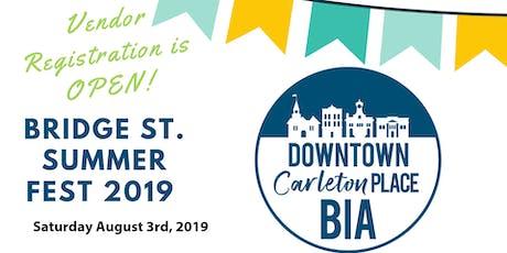 Bridge St. Summer Fest 2019 Vendor Registation billets