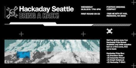 Hackaday Seattle Happy Hour tickets