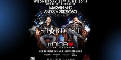 Nice Roma mercoledì 26 giugno 2019 - Marvin & Prezioso