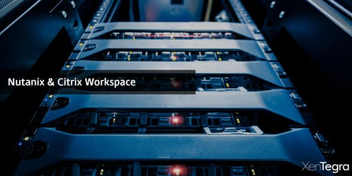 Charlotte, NC: Citrix Workspace with Nutanix Technical Hands-On Workshop (10/16/2019)