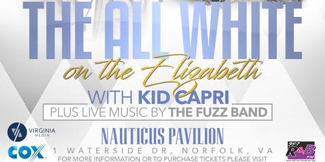 """All White on the Elizabeth"" Featuring DJ Kid Capri & The Fuzz Band tickets"