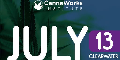 CLEARWATER| CannaWorks Institute & Cannaworks Staffing | 13 de Julio 2019 |