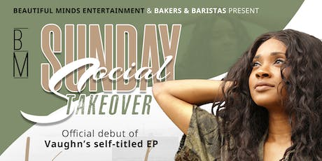 Sunday Social Takeover: Vaughn EP Release tickets