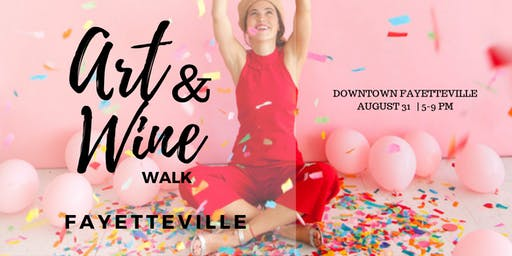 Art and Wine Walk Fayetteville
