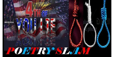 The 4th Of You Lie Poetry Slam & Open Mic tickets