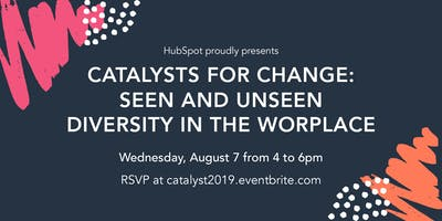 Catalysts for Change: Seen and Unseen Diversity in the Workplace