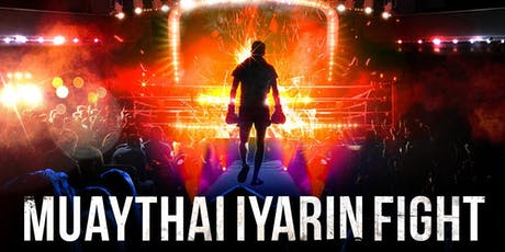 Muaythai Iyarin Fight : World Muaythai Council tickets