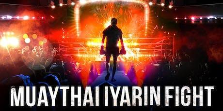 Muaythai Iyarin Fight : World Muaythai Council tickets
