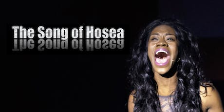 The Song of Hosea tickets