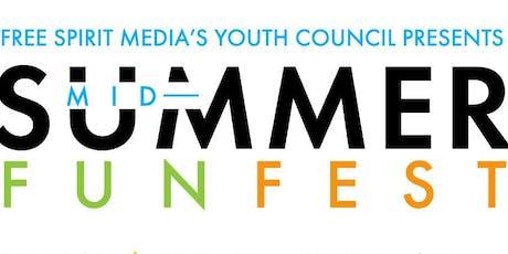 Free Spirit Media's Mid-Summer Fun Fest tickets