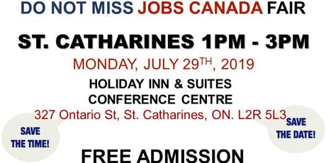 FREE: St Catharine's/Niagara Job Fair – July 29th, 2019 tickets
