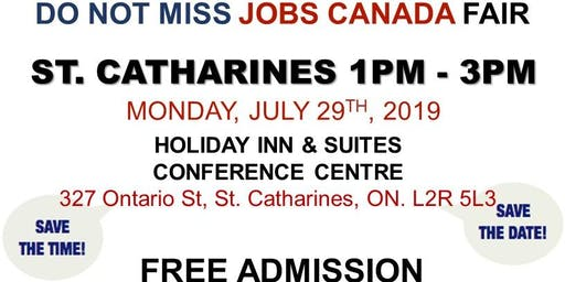 FREE: St Catharine's/Niagara Job Fair – July 29th, 2019