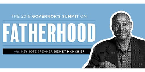 2019 Governor's Summit on Fatherhood