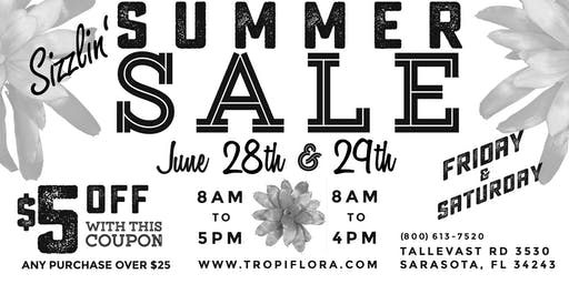 Tropiflora's Sizzlin' Summer Sale!