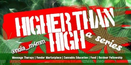 Higher than High  tickets