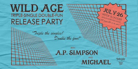 Wild Age with A.P. Simpson & Michael tickets