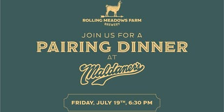 Beer Dinner with Food Pairings -Maldaner's Restaurant and Rolling Meadows Farm Brewery tickets