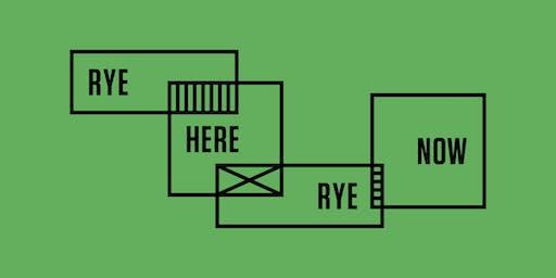 Rye Here Rye Now July