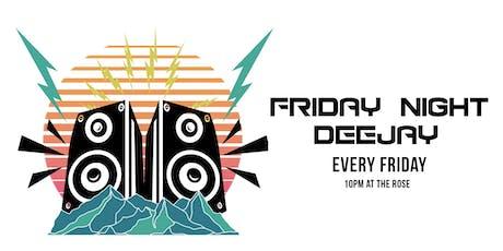 Friday Night Deejay with DJ VERT-ONE tickets